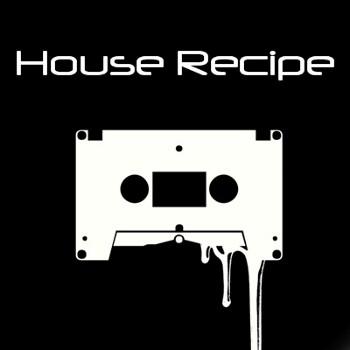 House Recipe